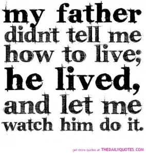 father-dad-quotes-sayings-life-quote-pictures-pics